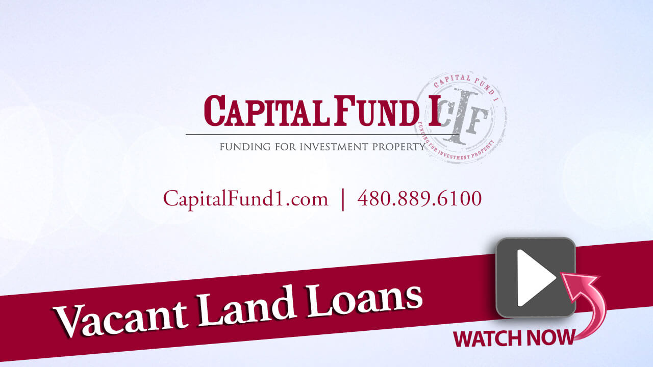 Capital-Fund-Thumbnail-Vacant-Land-loans