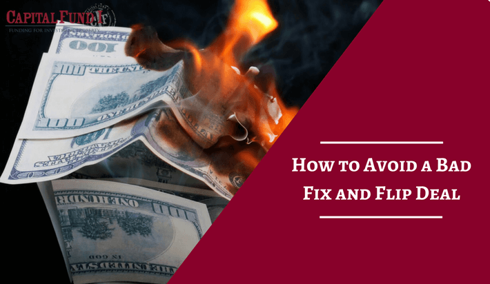 How to Avoid a Bad Fix and Flip Deal