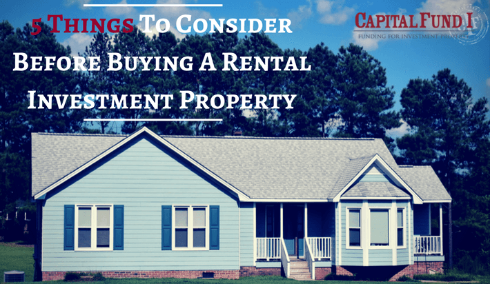 5 Things To Consider Before Buying A Rental Investment Property