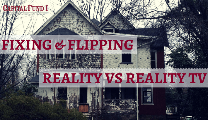 Fix and Flips: Reality VS Reality TV