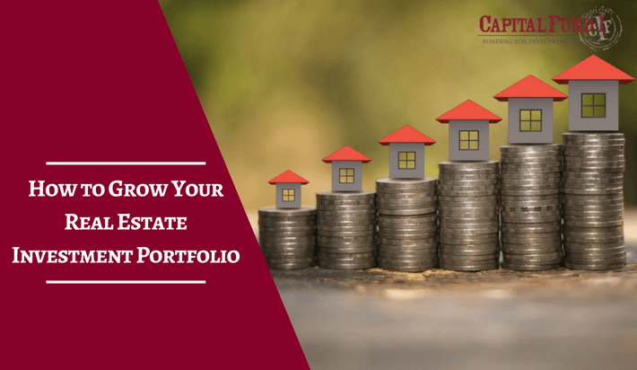 How to Grow Your Real Estate Investment Portfolio