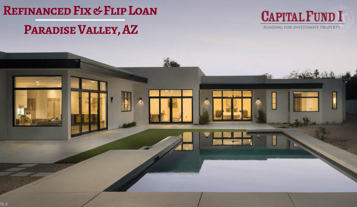 Refinanced Fix and Flip Loan - PV