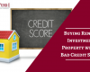 Buying Rental Investment Property with a Bad Credit Score
