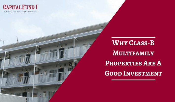 Why Class-B Multifamily Properties Are A Good Investment