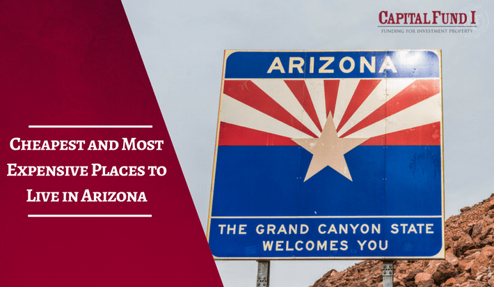Cheapest and Most Expensive Places to Live in Arizona