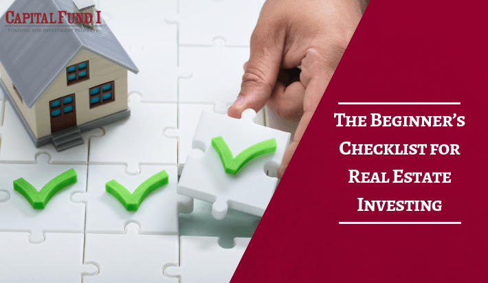 The Beginner's Checklist for Real Estate Investing