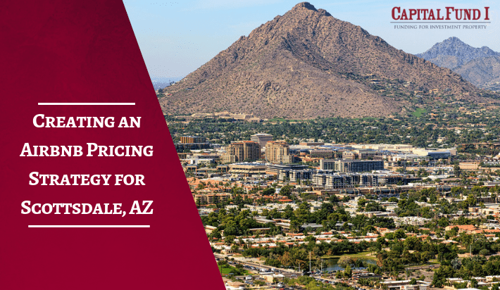 Creating an Airbnb Pricing Strategy for Scottsdale, AZ