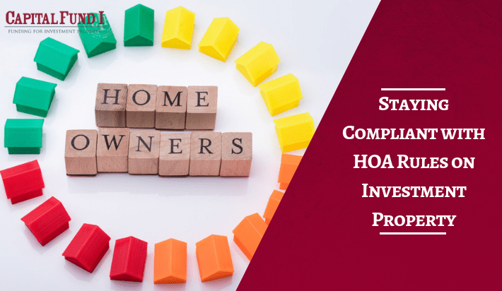 Staying Compliant with HOA Rules on Investment Property