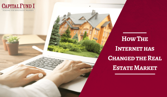 How The Internet has Changed the Real Estate Market